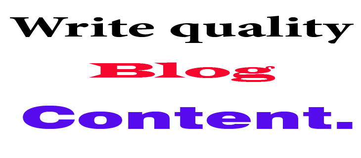 Write quality blog content